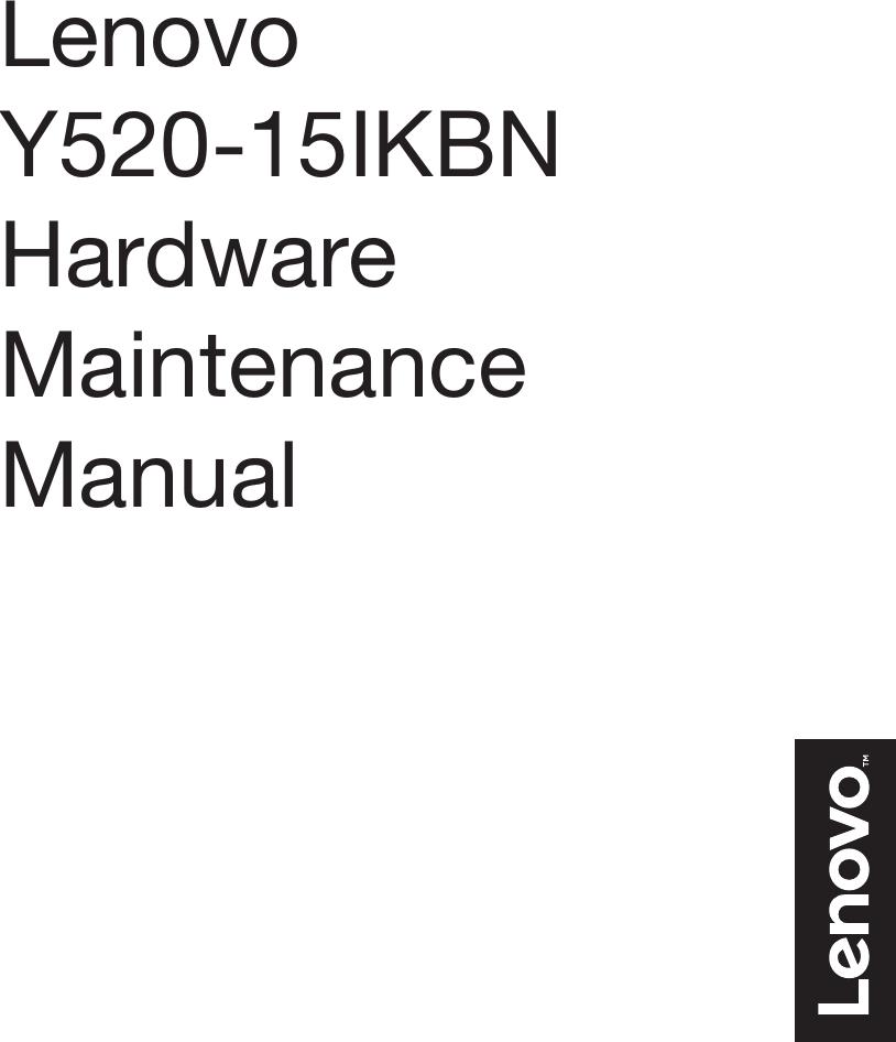 Lenovo Legion Y520 15Ikbn Hmm 201701 User Manual Hardware