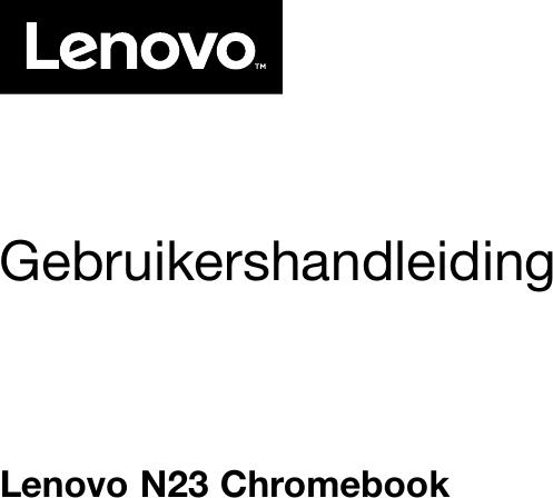 Lenovo N23 Ug Nl 201701 User Manual (Dutch) Guide