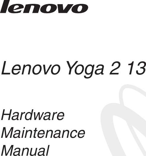Lenovo Yoga 2 13 Hmm User Manual Hardware Maintenance