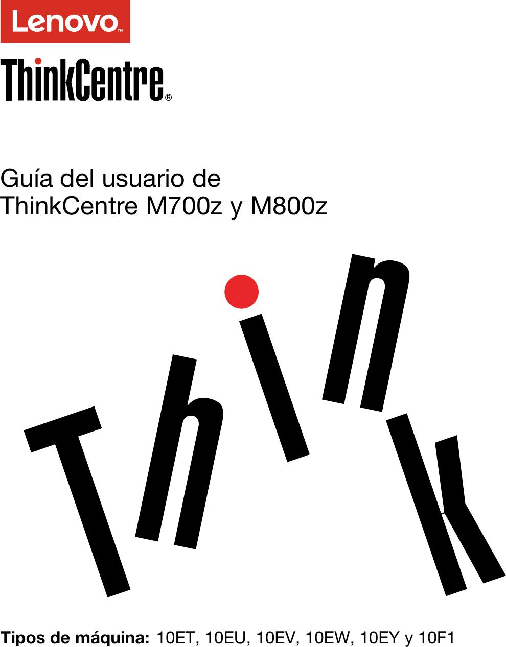 Lenovo M700Z M800Z Ug Es User Manual (Spanish) Guide Think