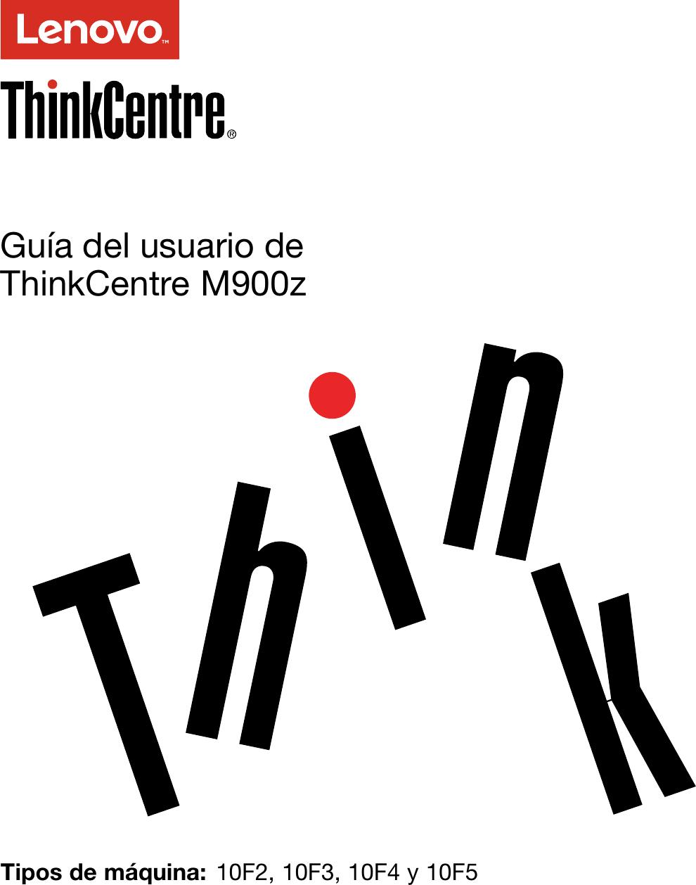 Lenovo M900Z Ug Es User Manual (Spanish) Guide Think