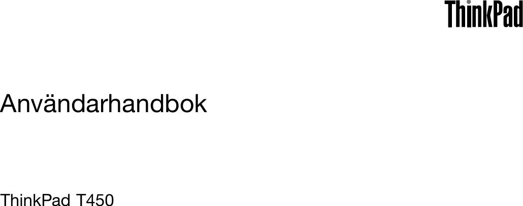 Lenovo T450 Ug Sv (Swedish) User Guide ThinkPad Laptop