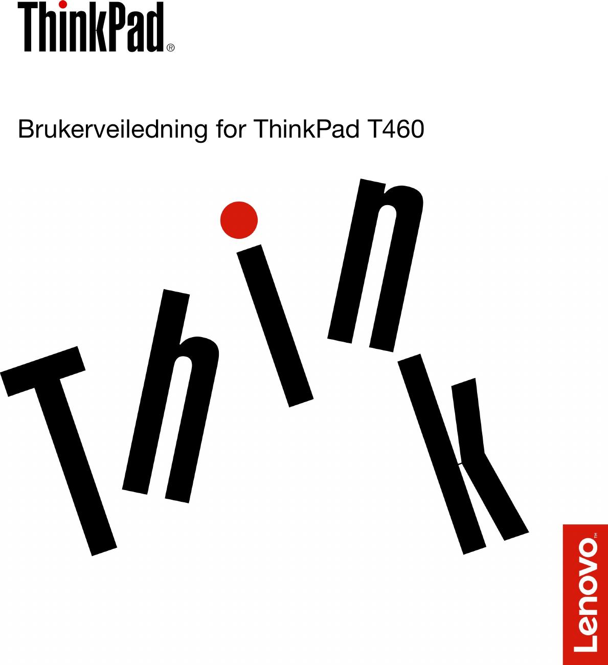 Lenovo T460 Ug Nb User Manual (Norwegian) Guide Think Pad