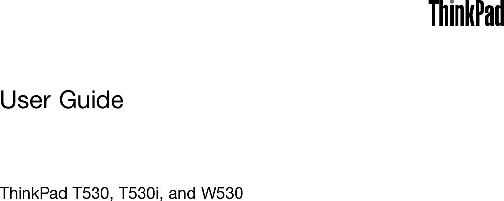 Lenovo T530 T530I W530 Ug En User Manual (English) Guide