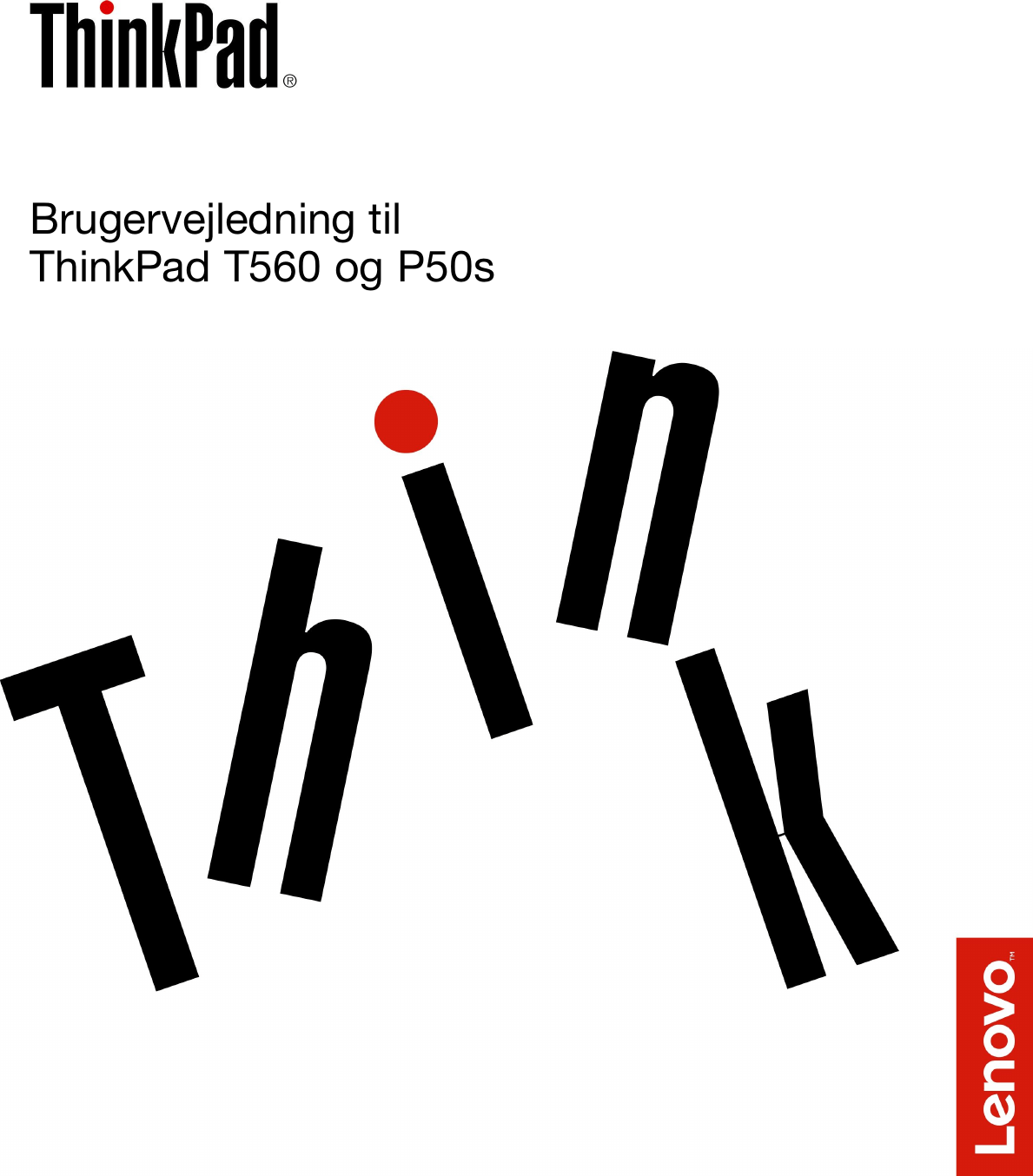 Lenovo T560 P50S Ug Da User Manual (Danish) Guide Think