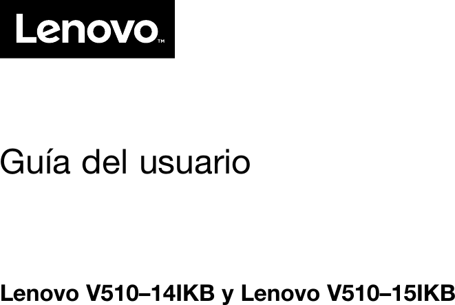 Lenovo V510 14 15Ikb Ug Es User Manual (Spanish) Guide