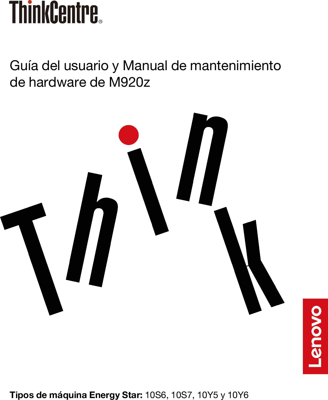 Lenovo Guía Del Usuario Y Manual De Mantenimiento Hardware