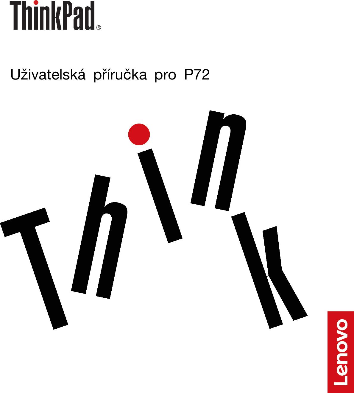 Lenovo Uživatelská Příručka Pro P72 (Czech) User Guide