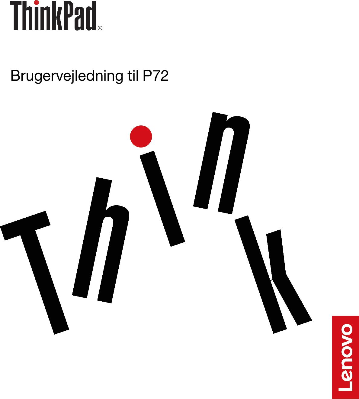 Lenovo Brugervejledning Til P72 (Danish) User Guide Think