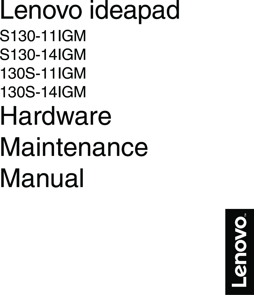 Lenovo Hardware Maintenance Manual S130 11IGM Laptop