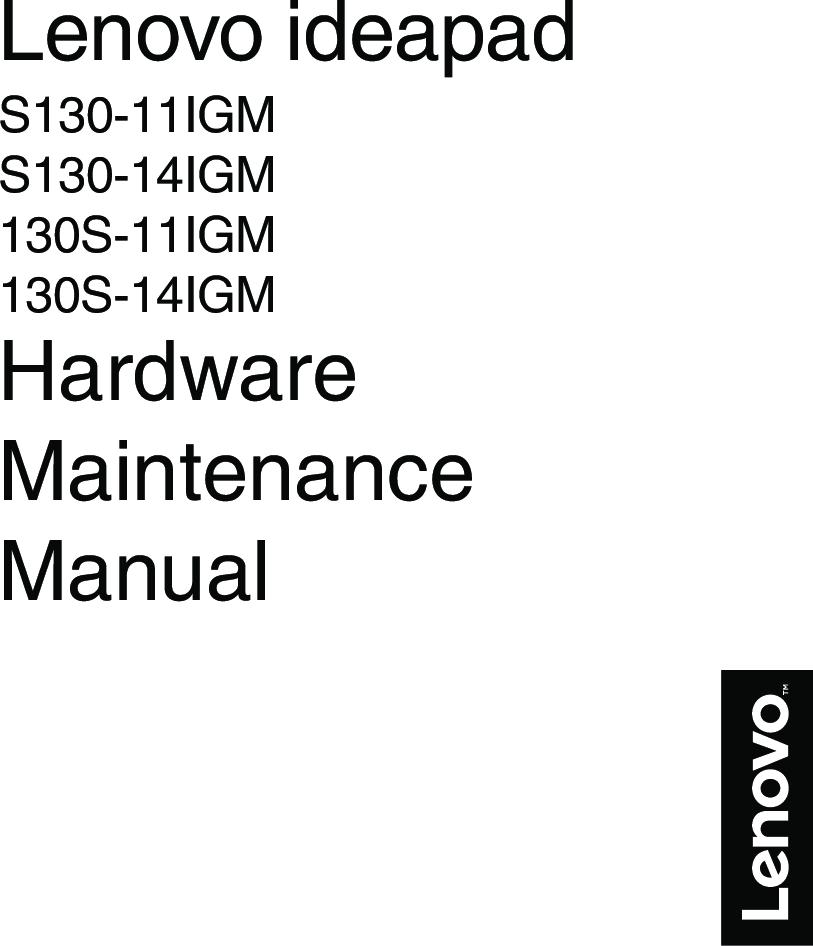 Lenovo Hardware Maintenance Manual S130 11IGM Laptop