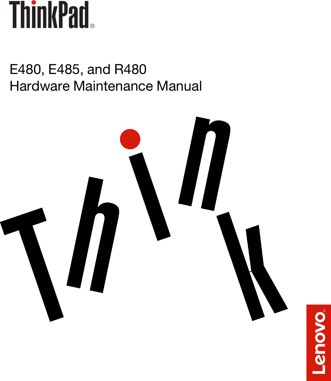 Lenovo E480, E485, And R480 Hardware Maintenance Manual
