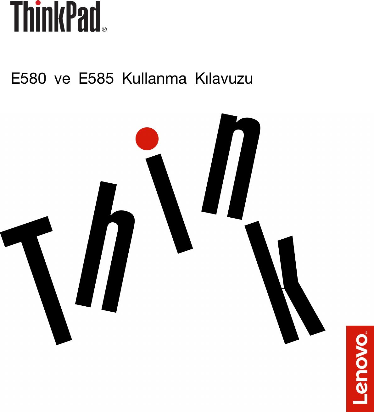 Lenovo E580 Ve E585 Kullanma Kılavuzu (Turkish) User Guide