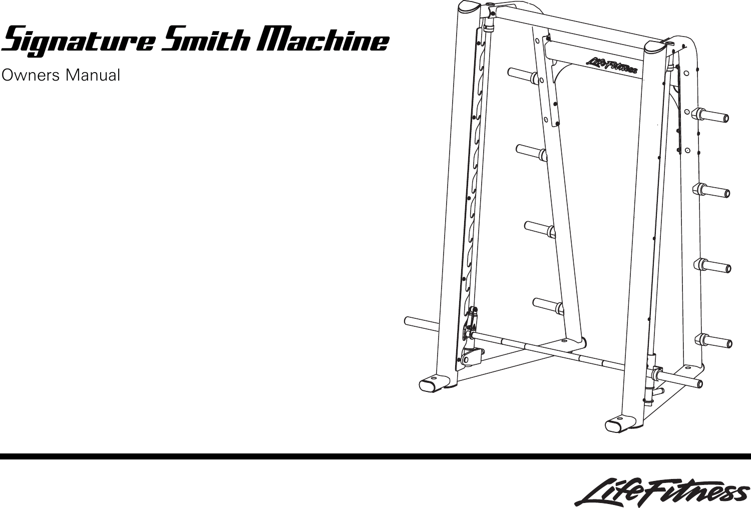 Life Fitness Smith Machine Users Manual SSM_8376701_RevA 1