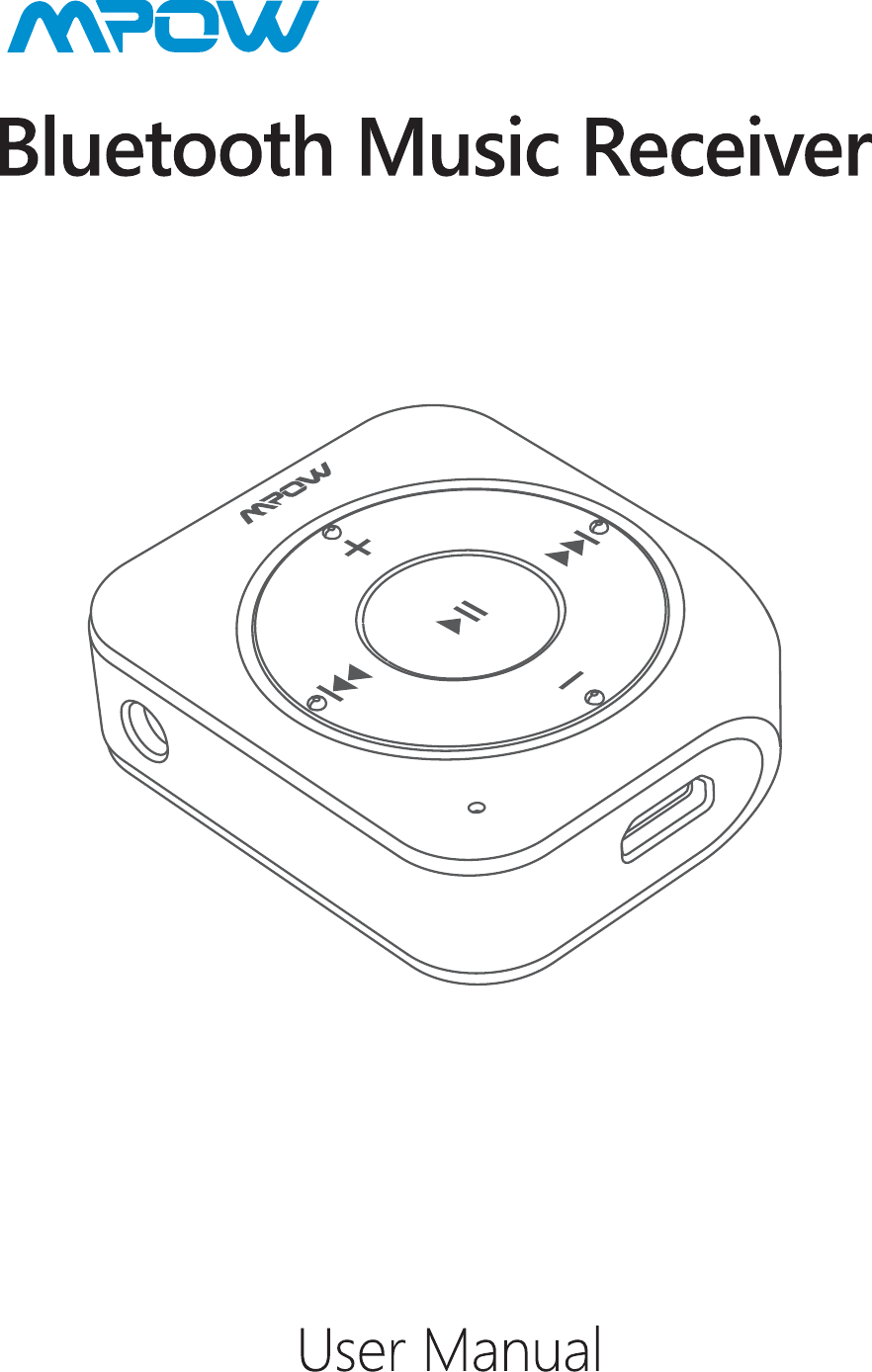 MPOW TECHNOLOGY BH203A Bluetooth music receiver User Manual