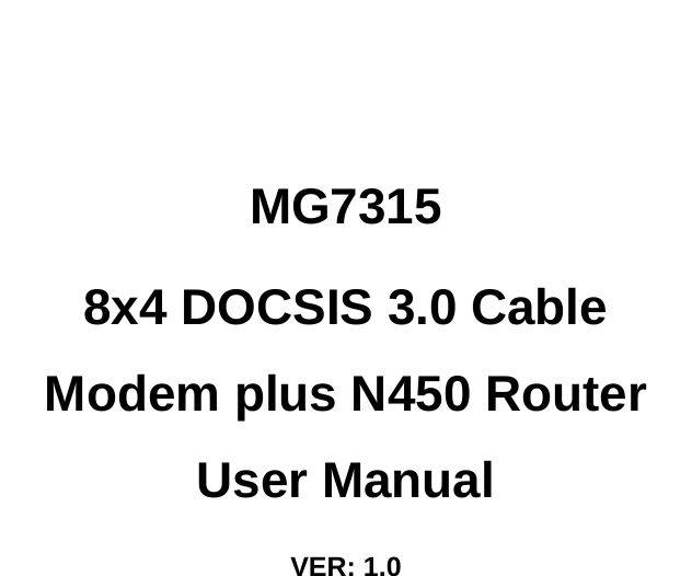 MTRLC MG7315 8x4 DOCSIS 3.0 Cable Modem plus N450 Router
