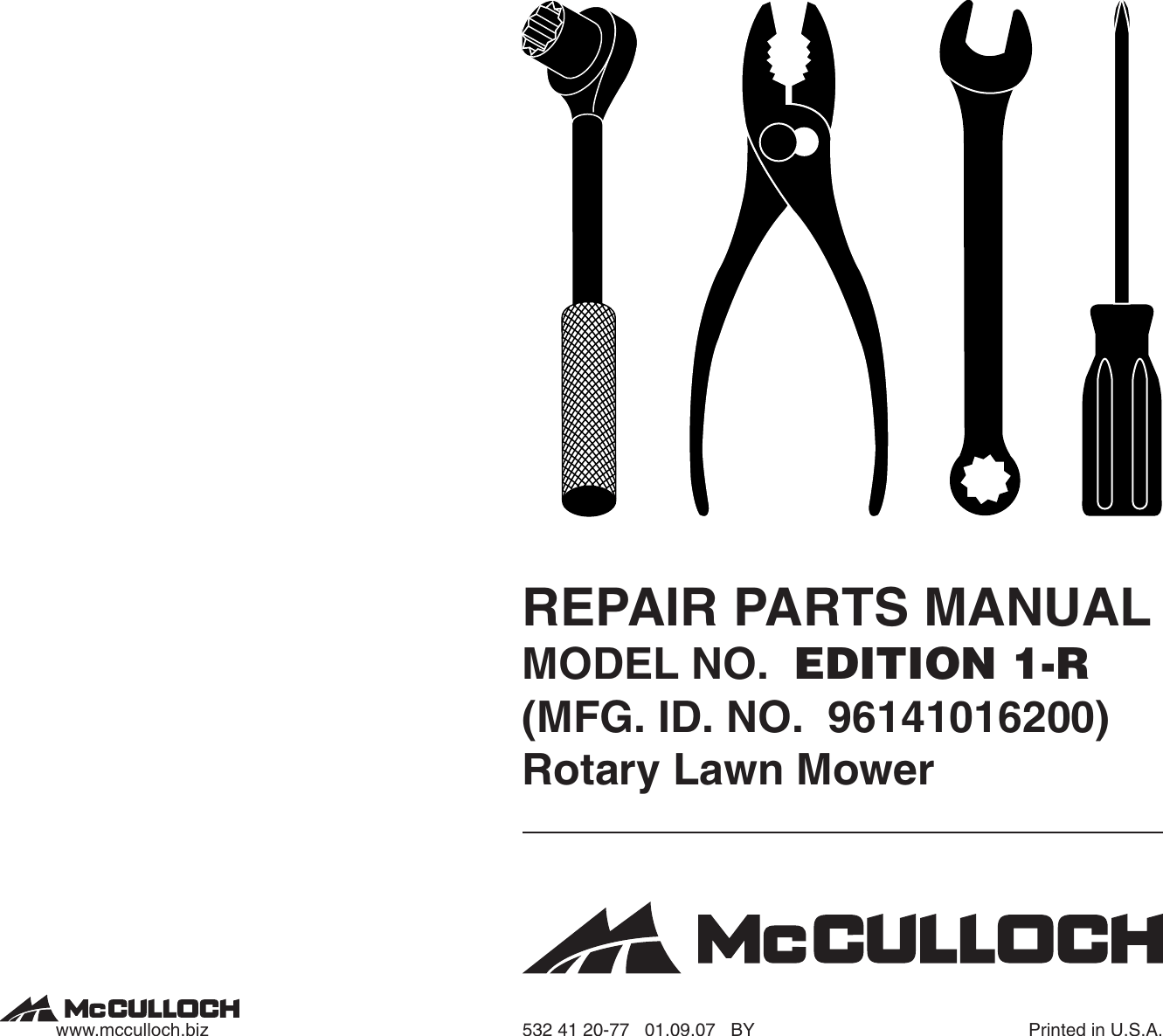 McCulloch EDITION 1 R (MFG. ID. NO. 96141016200) IPL, Mc