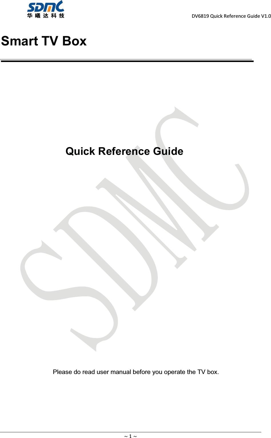 SDMC Technology STB-1HD Play STB User Manual Smart TV Box