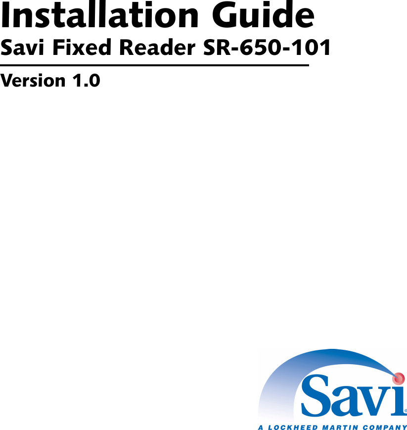 Savi Technology 650R-V2 RFID Tag Interrogator User Manual