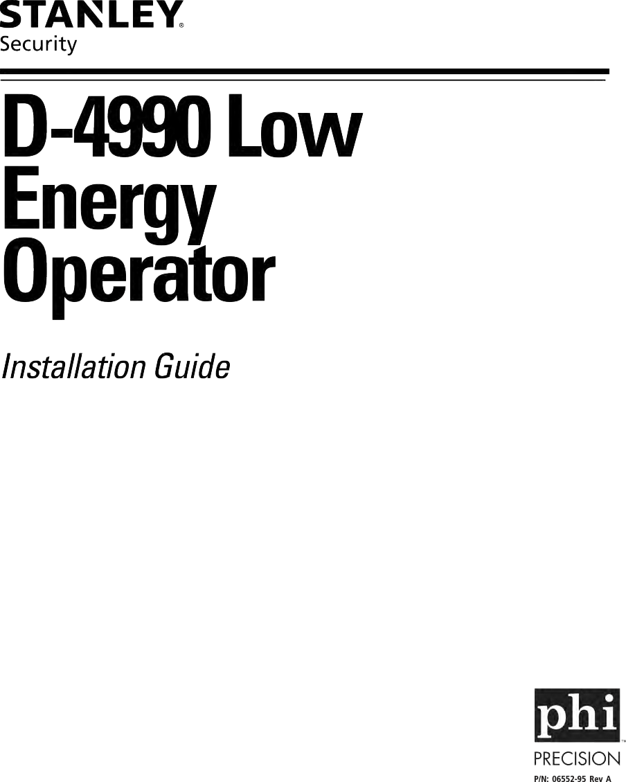 Stanley Security D 4990 Low Energy Operator Installation