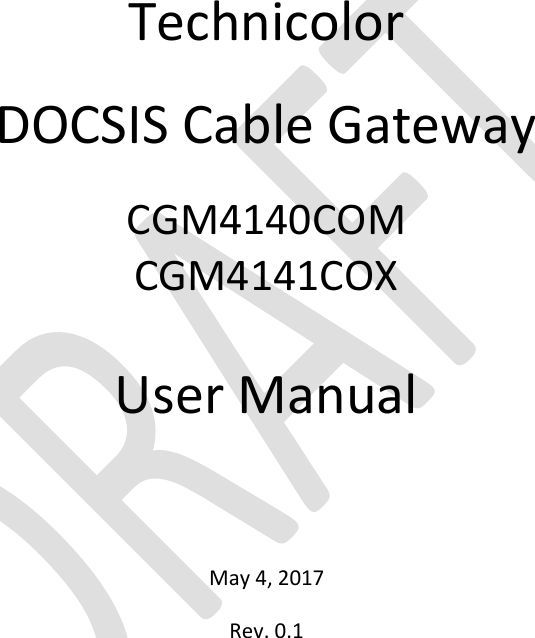 Technicolor Connected Home USA CGM414X DOCSIS Cable