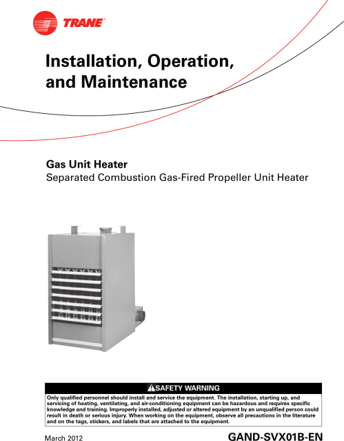 small resolution of trane gas unit heaters installation and maintenance manual gand trane gas fired unit heaters wiring diagram
