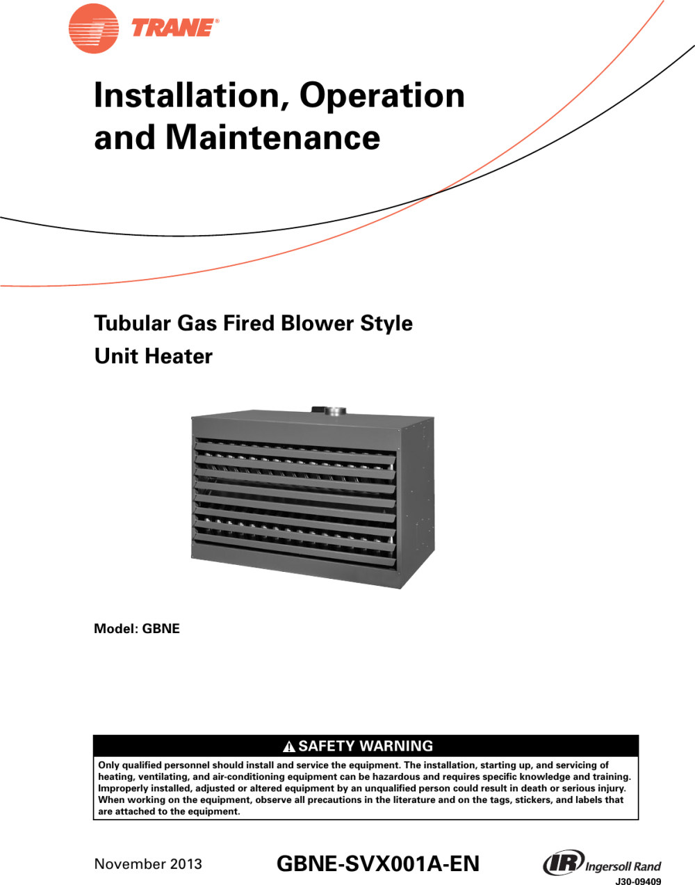 medium resolution of trane gas unit heaters installation and maintenance manual gbne svx001a en 11 05 2013 tubular fired blower style heater installation operation