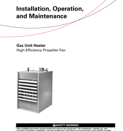 trane gas unit heaters installation and maintenance manual ghnd svx01c en 03 16 2012 installation operation heater high efficiency propeller fan s gh [ 1203 x 1539 Pixel ]