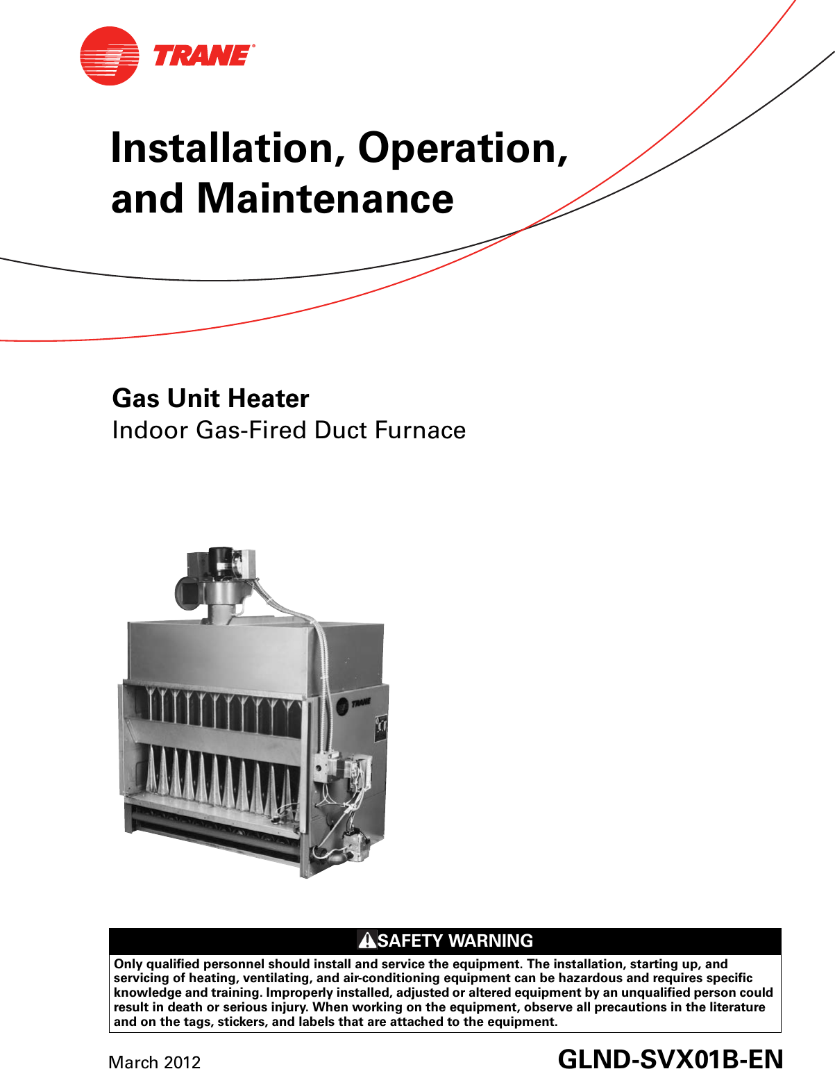 hight resolution of trane gas unit heaters installation and maintenance manual glnd svx01b en 03 16 2012 installation operation heater indoor fired duct furnace s gl