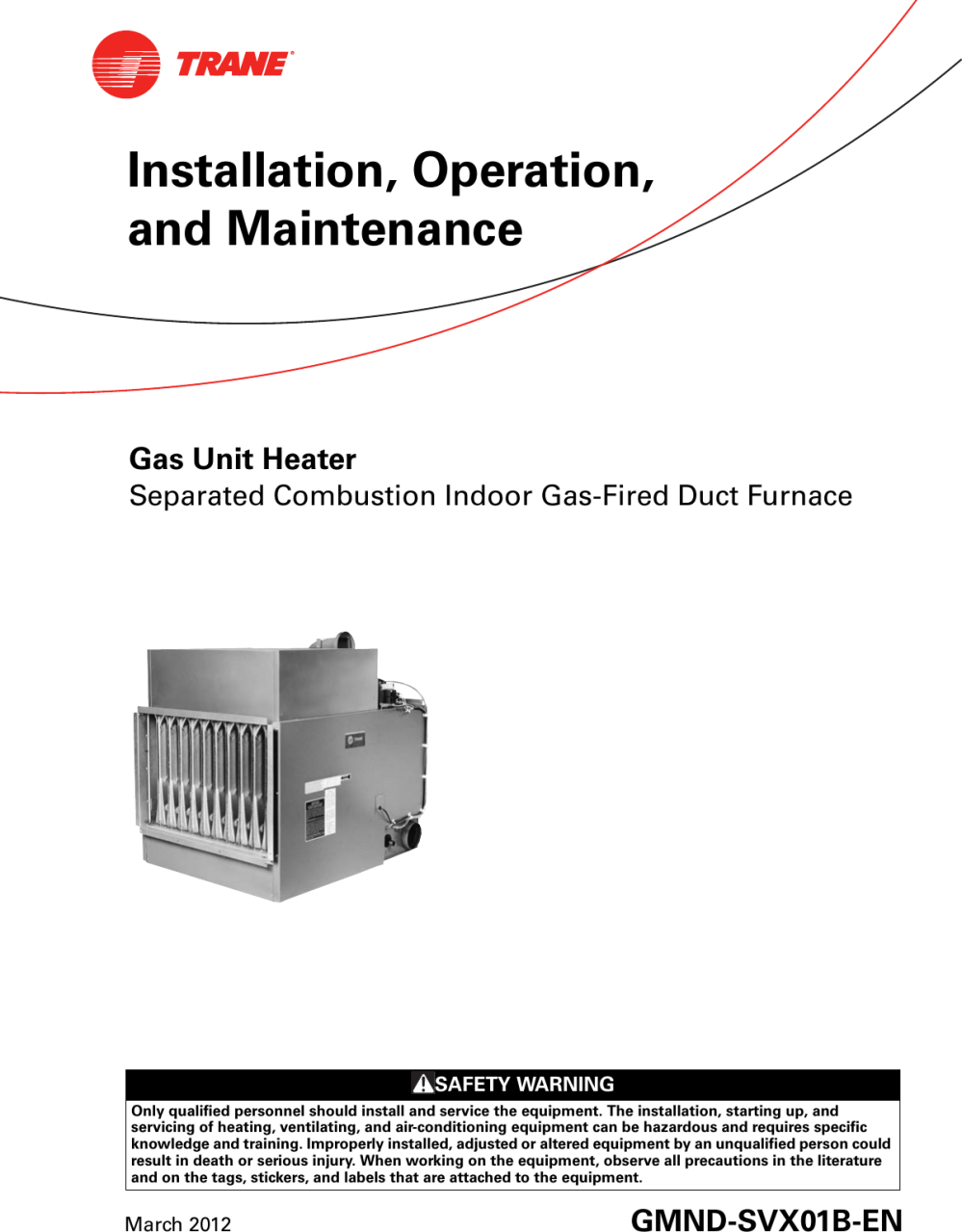 medium resolution of trane gas unit heaters installation and maintenance manual gmnd svx01b en 03 16 2012 installation operation heater separated combustion indoor fired duc