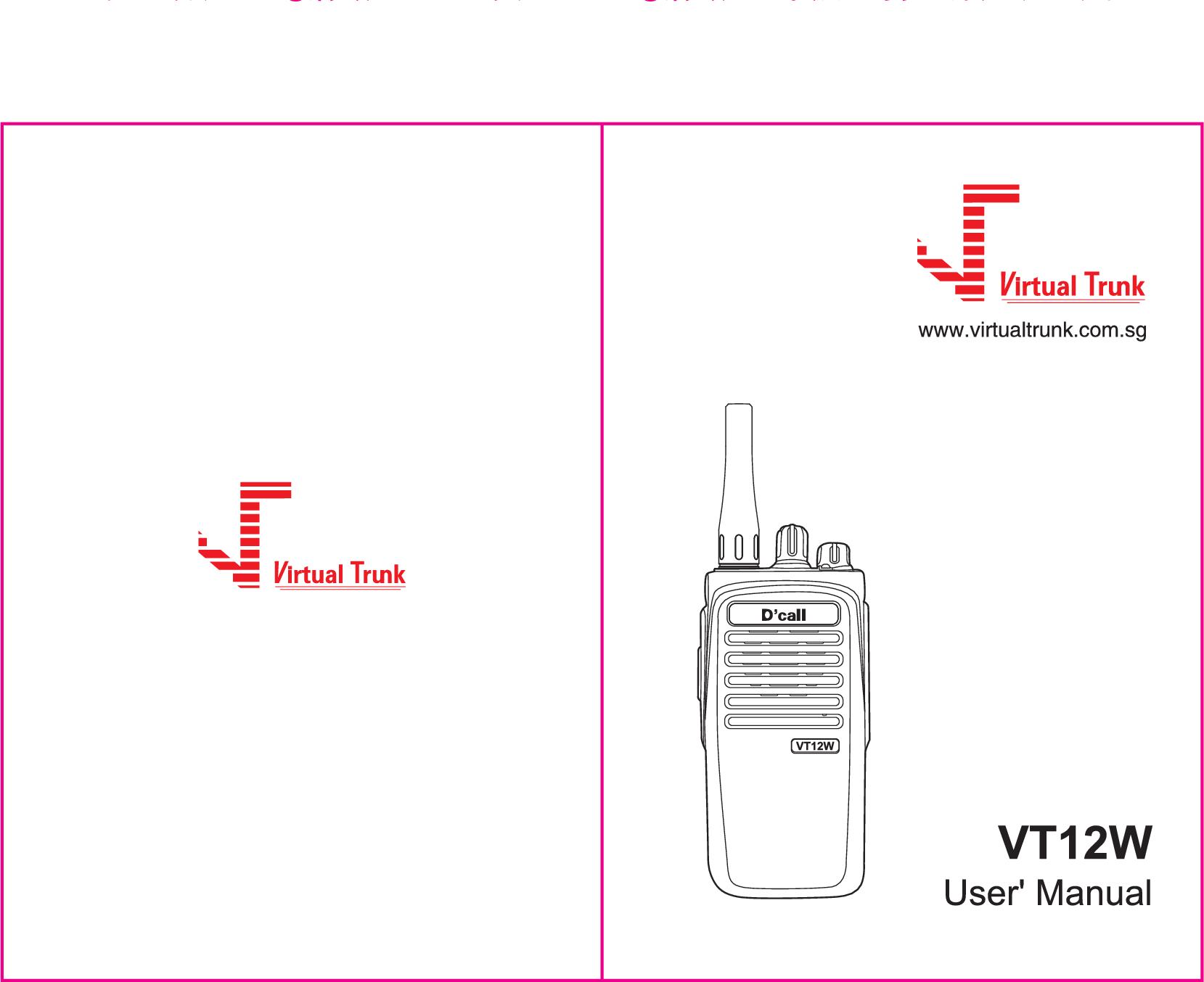 VIRTUAL TRUNK VT12W IP WALKIE TALKIE User Manual