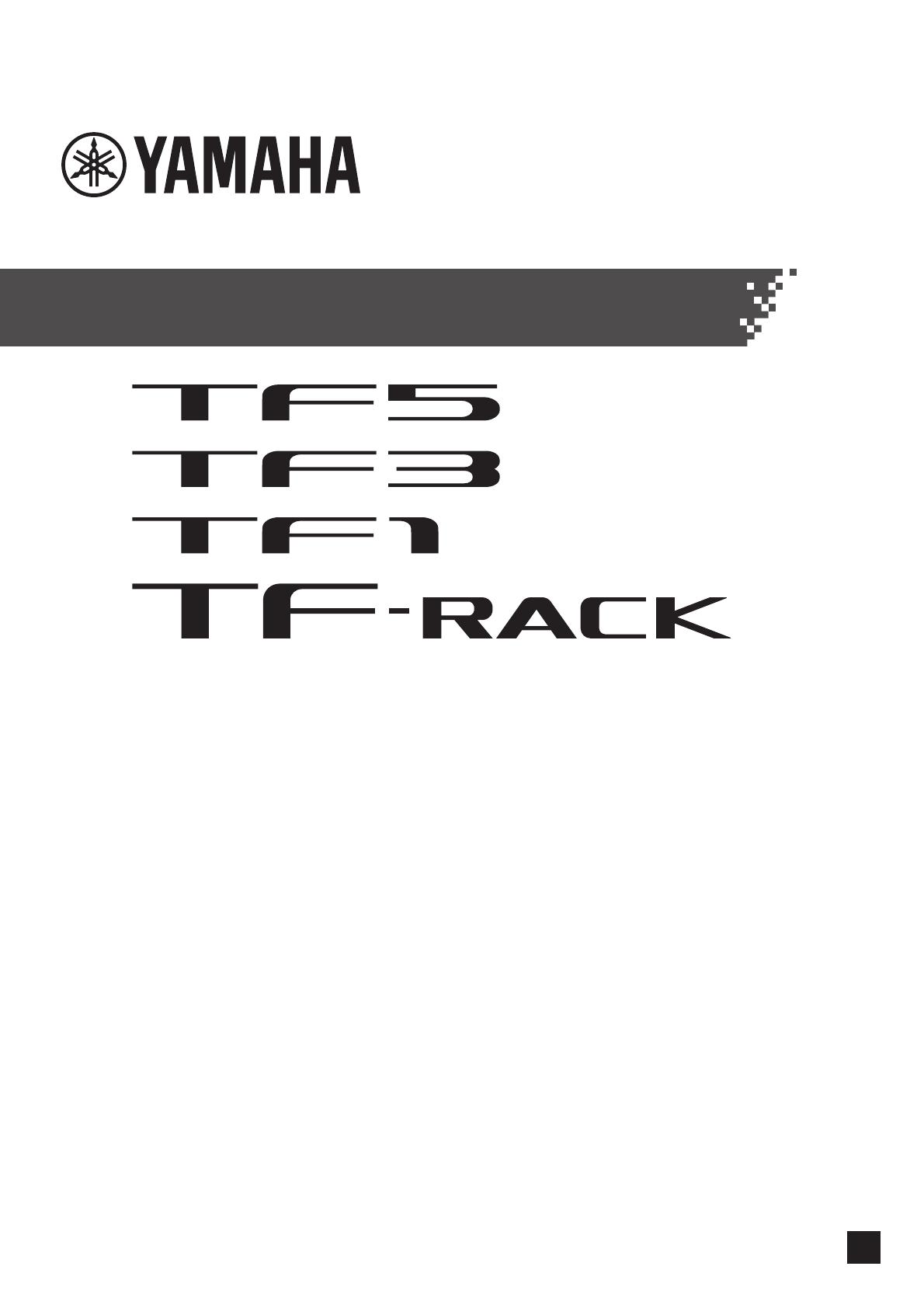 Yamaha TF5/TF3/TF1/TF RACK Manual De Usuario TF StageMix