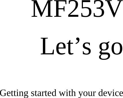 ZTE MF253V ZTE 4G Wireless Router User Manual