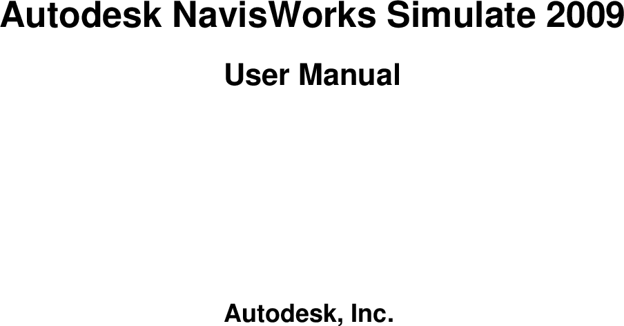 Autodesk Navis Works Simulate 2009 User Manual Navisworks