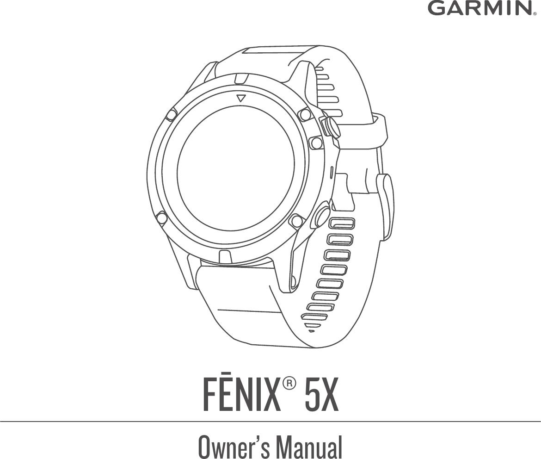 Garmin Fenix 5X Owner's Manual Fenix5x OM EN