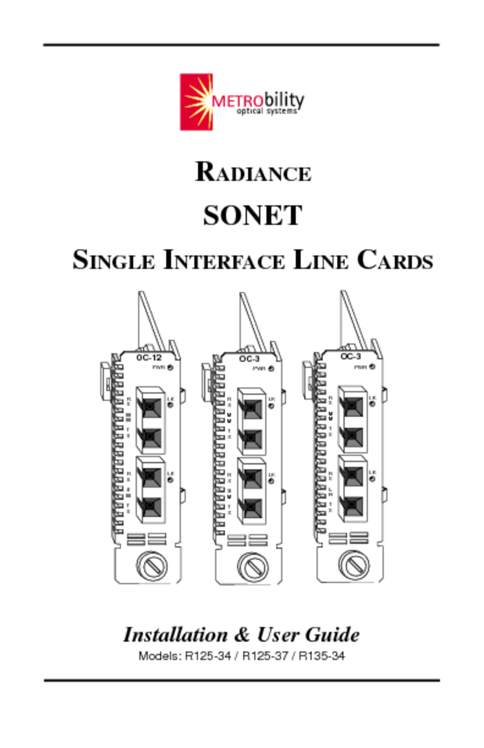 Radiance Sonet Single Interface Line Cards R135-34 Manuals