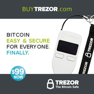 TrezorAffAd 250x250 - Best 5 Bitcoin SegWit Wallets For 2018
