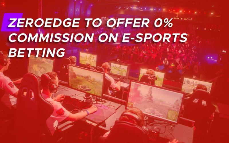 zero edge zero commission featured - Zeroedge To Offer 0% Commission on E-Sports betting