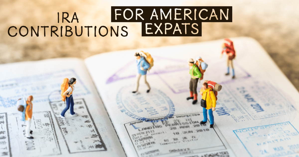 IRA Contributions for Expats