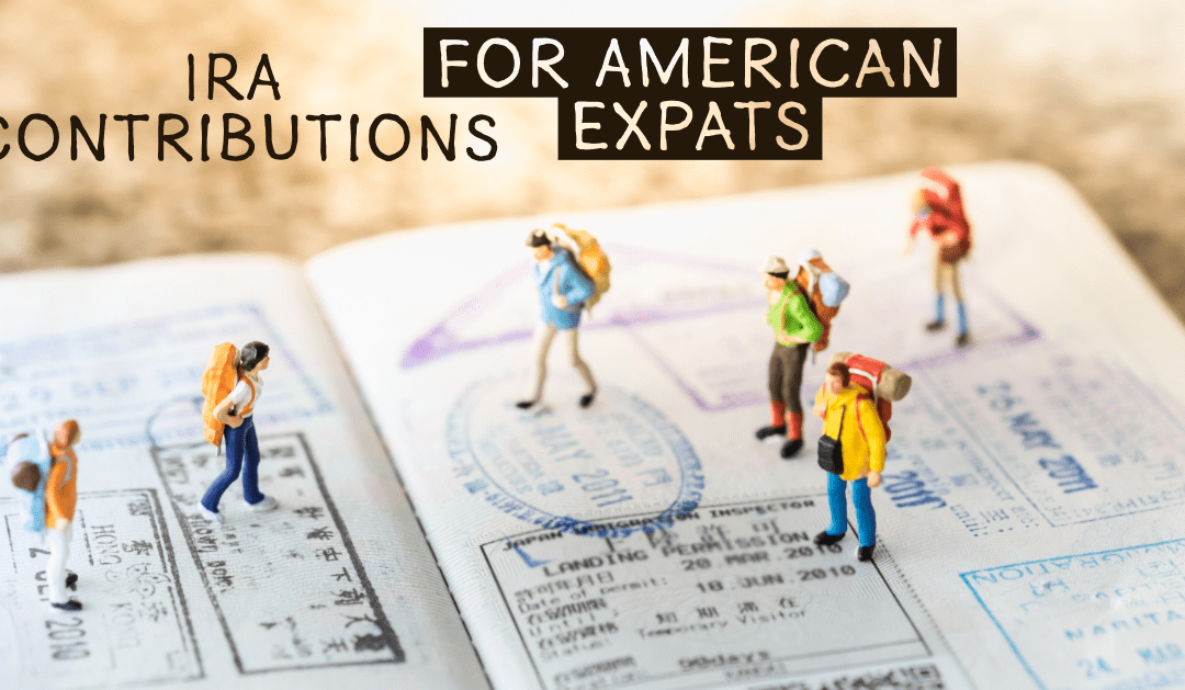 Should I Contribute to an IRA as an American Expat?
