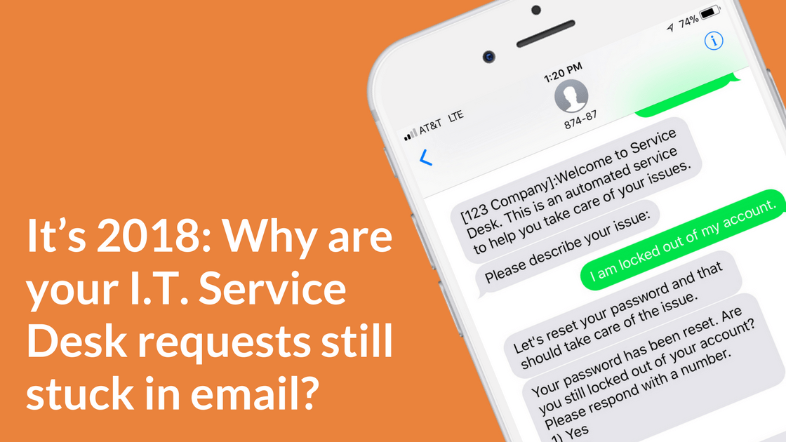 Why are your I.T. Service Desk Requests still stuck in email?