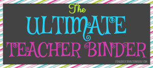ultimate teacher binder blog