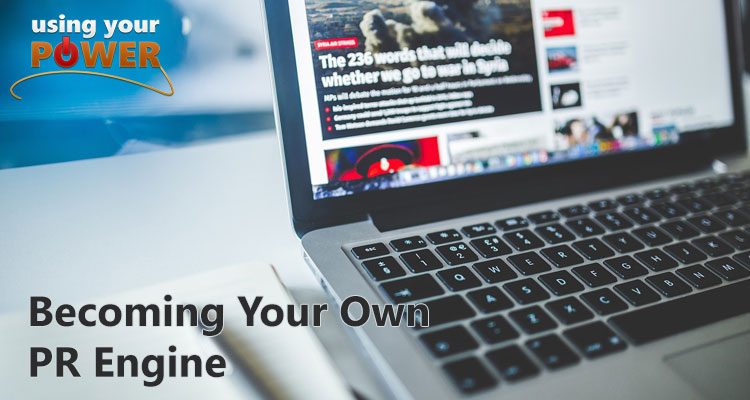 040 – Becoming Your Own PR Engine