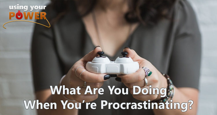 059 – What Are You Doing When You're Procrastinating?