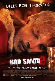 Bad Santa 2: Offensive, Crude, Brilliant