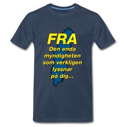 FRA - Den enda myndighet som verkligen lyssnar på dig - Premium T-shirt herr