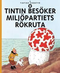 Tintin besöker Miljöpartiets rökruta