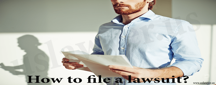 How To File A Lawsuit Find Lawyer