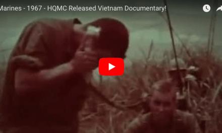 Marines – 1967 – HQMC Released Vietnam Documentary!