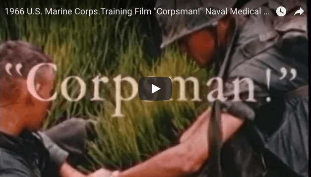 "USMC Training Film ""Corpsman!"" Naval Medical Personnel In Vietnam"